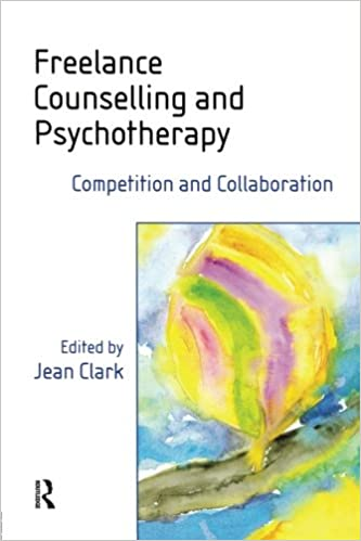 Freelance Counselling and Psychotherapy: Competition and Collaboration
