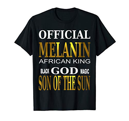 MELANIN Black God T-SHIRT AFRICAN KING son of sun magic TEE ()