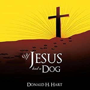 If Jesus Had a Dog Audiobook