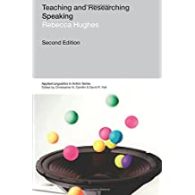 Teaching and Researching: Speaking (2nd Edition)