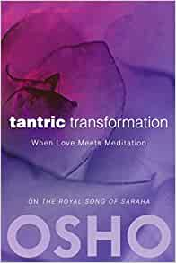 Amazon.com: Tantric Transformation: When Love Meets