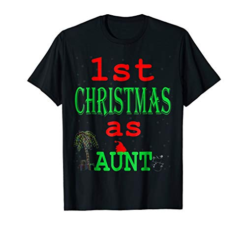 My 1st Christmas As Aunt Xmas Gift New Auntie 2018 Tee Shirt -