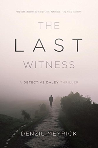 Download The Last Witness: A Detective Daley Thriller (Detective Daley Thrillers) PDF