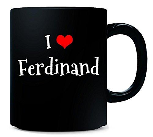 (I Love Ferdinand. Funny Gift - Mug )