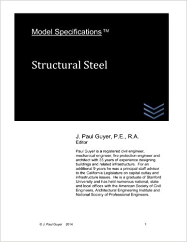 J. Paul Guyer - Model Specifications: Structural Steel: Volume 8