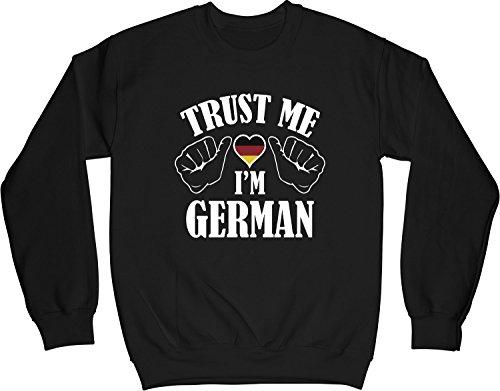 VectorPlanet Trust Me I'm German Unisex Sweatshirt, Black S (Trust Me Im German)