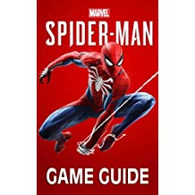 Marvel's Spider-Man Game Guide: Walkthroughs, Side Missions, Tips and Tricks and A Lot More!