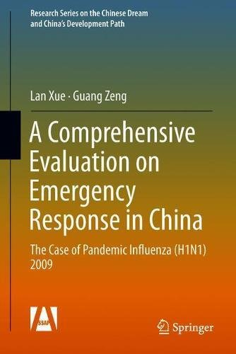 A Comprehensive Evaluation on Emergency Response in China: The Case of Pandemic Influenza (H1N1) 2009