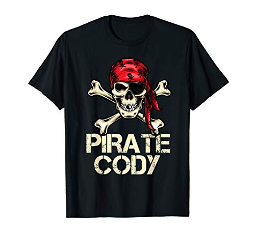 PIRATE CODY Funny Birthday Personalized Name Boat Fan Gift T-Shirt