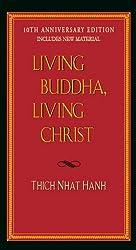 Living Buddha, Living Christ 10th-Anniversary Edition