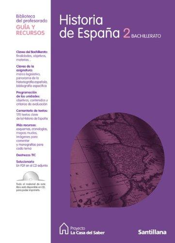 Guia Historia de España 2 Bachillerato La Casa Del Saber Santillana - 9788429422733: Amazon.es: Libros