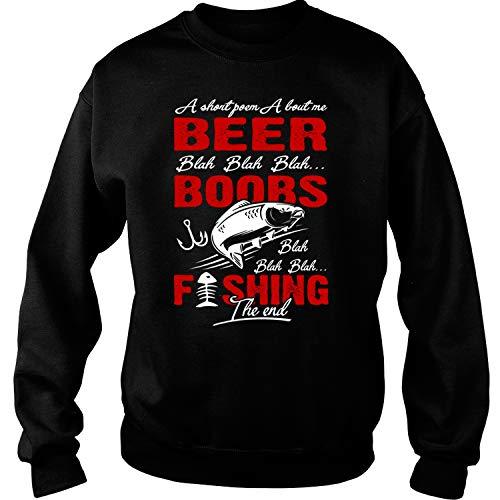 ILCTee Boobs Fishing The End Sweatshirts, A Short Poem About Me Beer T Shirt-Sweatshirt (XL, Black) ()