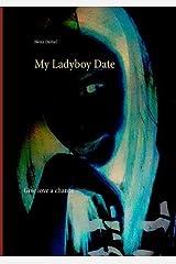 My Ladyboy Date Paperback