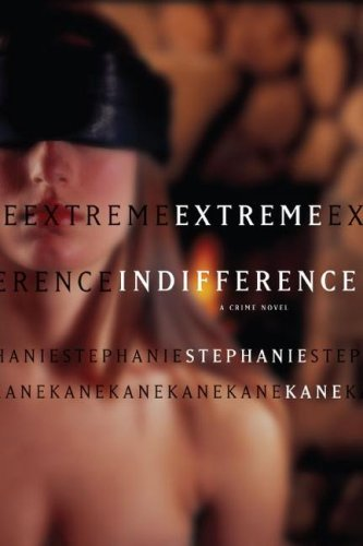 Download Extreme Indifference: A Crime Novel ebook