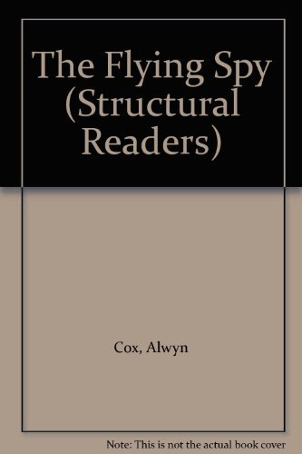 The Flying Spy (Structural Readers) by Cox Alwyn (1972-08-29) Paperback