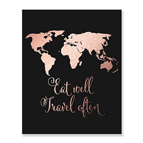 Eat Well Travel Often Rose Gold Foil Print Inspirational Wall Art Quote Decor Black Poster 8 inches x 10 inches -