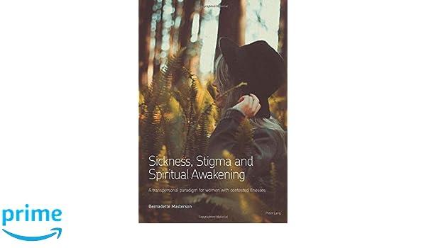 Sickness, Stigma and Spiritual Awakening: A Transpersonal