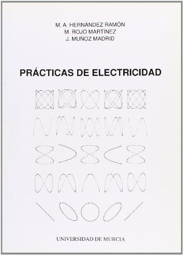 Descargar Libro Practicas De Electricidad M.a. Y Otros Hernandez Ramon