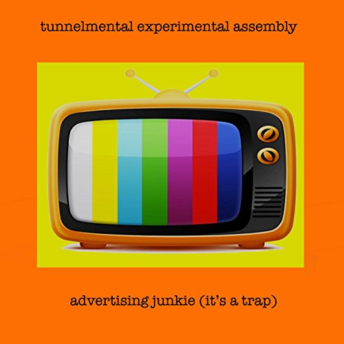 Advertising Junky (It's a ()