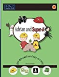 Adrian and Super-A Get Dressed and Say No Way(Hardback) - 2015 Edition