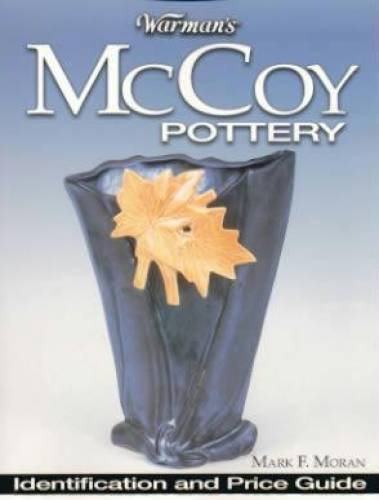 Warman's McCoy Pottery: Identification and Price Guide