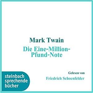 Die Eine-Million-Pfund-Note Hörbuch