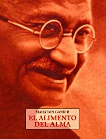 El Alimento Del Alma par Mahatma Gandhi