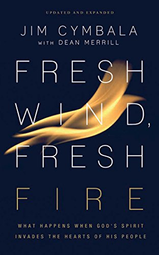 Fresh Wind, Fresh Fire: What Happens When God's Spirit Invades the Hearts of His People by Zondervan on Brilliance Audio