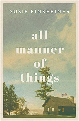 All Manner of Things by [Finkbeiner, Susie]