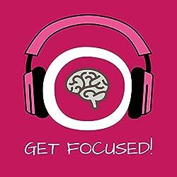Get Focused! Konzentration steigern mit Hypnose
