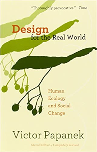 Buy Design for the Real World: Human Ecology and Social Change Book