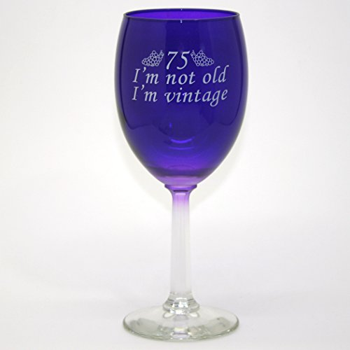 75 I'm Vintage Wine Glass - Glass Celebration Birthday
