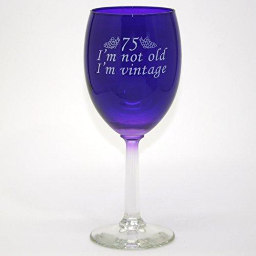 75 I'm Vintage Wine Glass - Celebration Glass Birthday