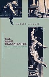 Teach yourself Transatlantic: Theatre speech for actors
