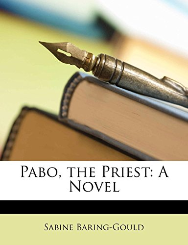 Pabo, the Priest: A Novel ()