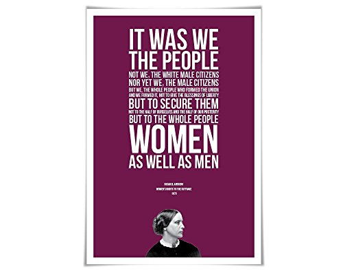 Susan B. Anthony Speech Quote Art Print. 60 Colours/4 Sizes. Women's Rights. American History. Political Protest
