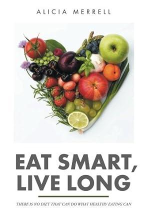Eat Smart, Live Long