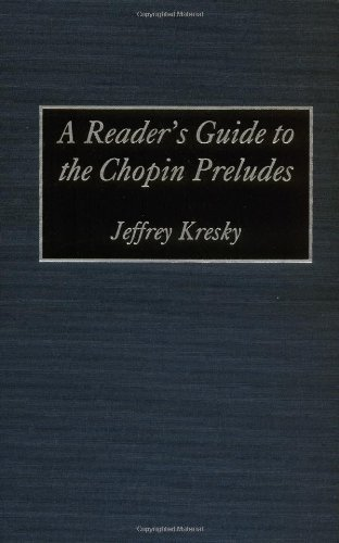 Download A Reader's Guide to the Chopin Preludes Pdf