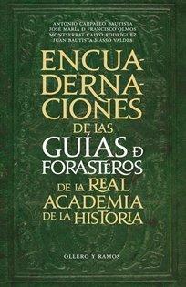 Descargar Libro Encuadernaciones De Las Guías De Forasteros De La Real Academia De La Historia Antonio Carpallo Bautista