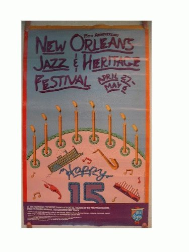 New Orleans Jazz & And Heritage Festival Poster 15th Anniversary The