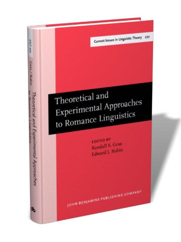 Theoretical and Experimental Approaches to Romance Linguistics: Selected papers from the 34th Linguistic Symposium on Romance Languages (LSRL), Salt ... 2004 (Current Issues in Linguistic Theory) by Brand: John Benjamins Publishing Company