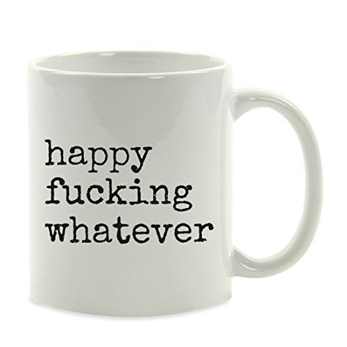 Andaz Press 11oz. Funny Rude Coffee Mug Gift, Typewriter Style, Happy Fucking Whatever, 1-Pack, Adult Milestone Coworker 30th 35th 40th 45th 50th 55th 60th 65th 70th 75th Birthday Gift Ideas