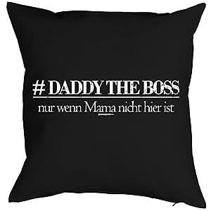 Almohada con diseño día del padre–Daddy The Boss, Solo SI...–para 40x 40cm Cojín–Regalo–cumpleaños–negro