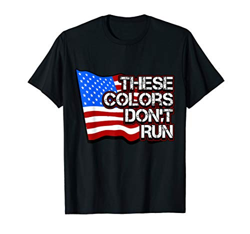 (Badass Patriotic American Flag Shirt These Colors Dont Run T-Shirt)