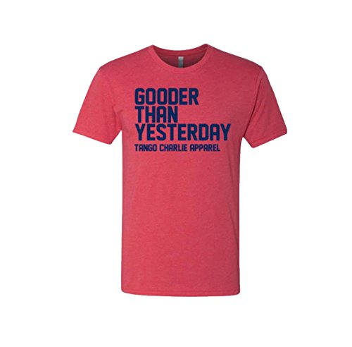 Tango Charlie Apparel - Men's Gooder Than Yesterday Crossfit T-Shirt - Funny Graphic Workout Tee for Men, Red - Small