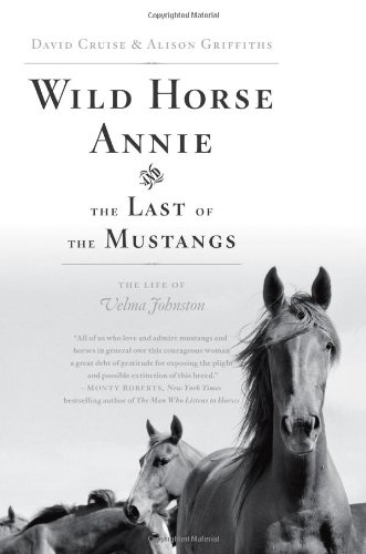 Download Wild Horse Annie and the Last of the Mustangs: The Life of Velma Johnston ebook