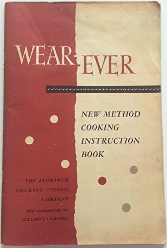 Wear-Ever New Method Cooking Instruction Book, Fourteenth Edition ()
