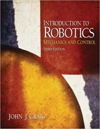 Introduction to robotics mechanics and control 3rd edition john introduction to robotics mechanics and control 3rd edition 3rd edition fandeluxe Choice Image