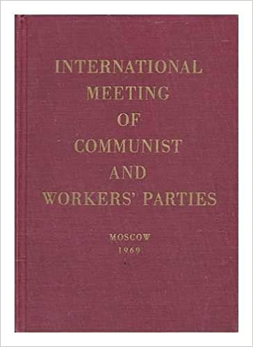 Image result for international meeting of communist and workers parties meeting 1969 images