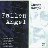 Fallen Angel by Larry Coryell